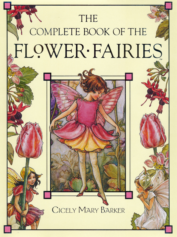 Picture. The Complete Book Of The Flower Fairies